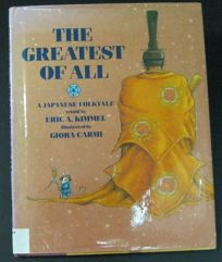 The Greatest of All: A Japanese Folktale