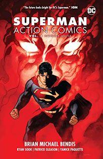 Comics Book Review: Superman Action Comics, Vol. 1: Invisible Mafia by Brian Michael Bendis et al. DC, $24.99 (160p) ISBN 978-1-4012-8872-3