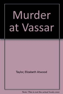 Murder at Vassar