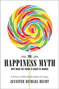 The Happiness Myth: Why Smarter