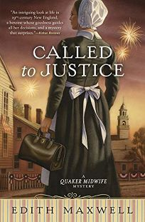 Called to Justice: A Quaker Midwife Mystery