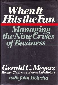 When It Hits the Fan: Managing the Nine Crises of Business