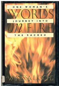 Words on Fire: One Womans Journey Into the Sacred