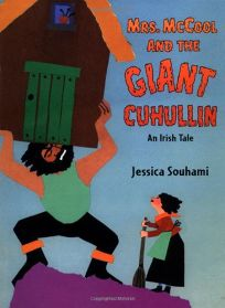MRS. McCOOL AND THE GIANT CUHULLIN: An Irish Tale