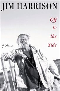 OFF TO THE SIDE: A Memoir