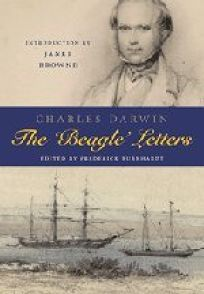 The Beagle Letters: Charles Darwins Letters 1831–1836