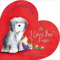 "An ""I Love You"" Prayer"