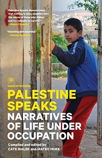 Palestine Speaks: Voices from the West Bank and Gaza