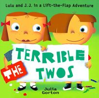The Terrible Twos: J. J. and Lulu