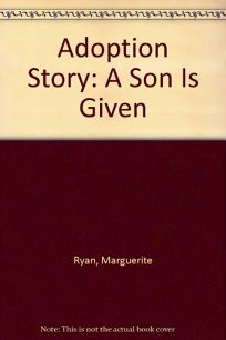 Adoption Story: A Son Is Given