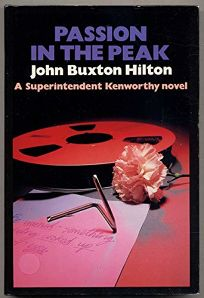 Passion in the Peak: A Superintendent Kenworthy Novel