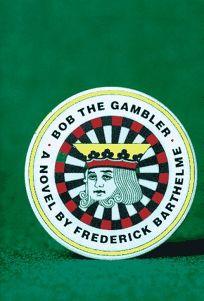 Bob the Gambler