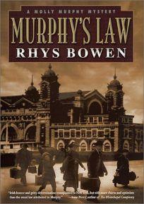 MURPHYS LAW: A Molly Murphy Mystery
