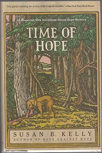 Time of Hope: An Inspector Nick Trevellyan/Allison Hope Mystery Us