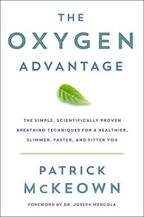 The Oxygen Advantage: The Simple