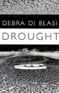 Drought: & Say What You Like
