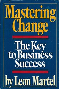 Mastering Change: The Key to Business Success
