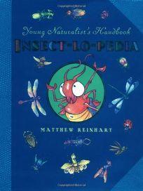 Insect-Lo-Pedia: Young Naturalists Handbook