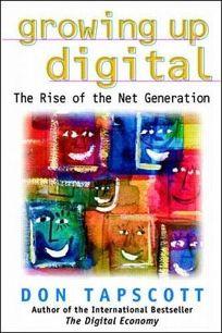 Growing Up Digital