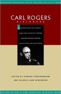 Carl Rogers--Dialogues: Conversations with Martin Buber