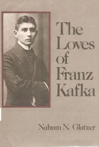 Loves of Franz Kafka