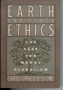 Earth and Other Ethics: The Case for Moral Pluralism