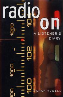 Radio on: A Listeners Diary