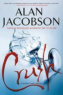 Crush: A Karen Vail Novel