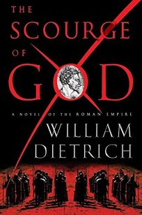THE SCOURGE OF GOD: A Novel of the Roman Empire