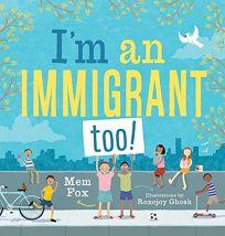 I'm an Immigrant Too!: An Australian Story