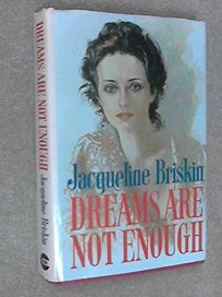 Dreams Are Not Enough