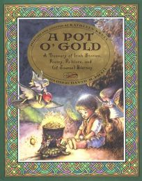 A Pot O Gold: A Treasury of Irish Stories