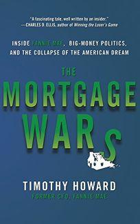The Mortgage Wars: Inside Fannie Mae