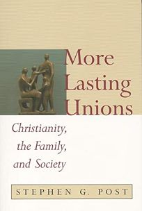 More Lasting Unions: Christianity