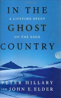 IN THE GHOST COUNTRY: A Lifetime Spent on the Edge