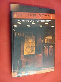 Theatre Royal: 100 Years of Stratford East