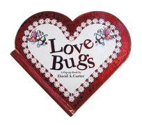 Love Bugs: A Pop Up Book