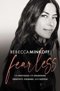 Fearless: The New Rules for Unlocking Creativity