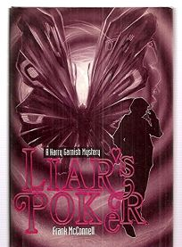 Liars Poker: A Harry Garnish Mystery