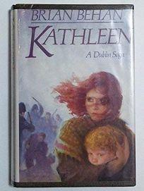 Kathleen: A Dublin Saga