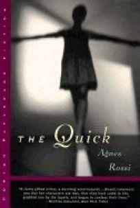 The Quick: A Novella & Stories