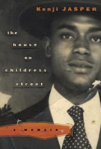 The House on Childress Street: A Memoir