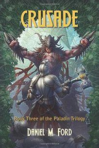 Crusade: The Paladin Trilogy