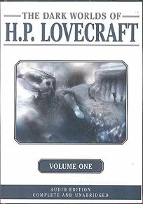 Dark Worlds of H.P. Lovecraft Volume One