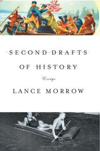 Second Drafts of History and Other Essays