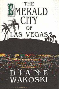 The Emerald City of Las Vegas
