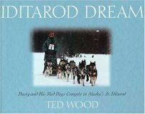Iditarod Dream: Dusty and His Sled Dogs Compete in Alaskas Jr. Iditarod