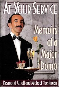 At Your Service: Memoirs of a Majordomo
