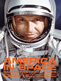 America in Space: NASAs First Fifty Years