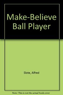 Make-Believe Ball Player